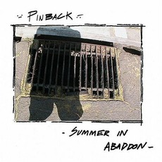 Summer In Abaddon mp3 Album by Pinback