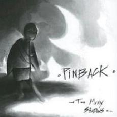 Too Many Shadows mp3 Album by Pinback