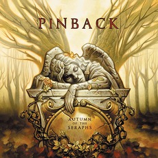 Autumn Of The Seraphs (Limited Edition) mp3 Album by Pinback