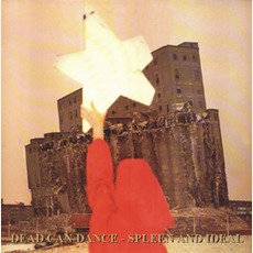 Spleen And Ideal mp3 Album by Dead Can Dance