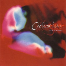 Milk & Kisses (Remastered) mp3 Album by Cocteau Twins