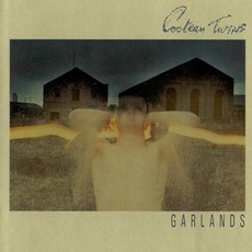 Garlands (Remastered) mp3 Album by Cocteau Twins