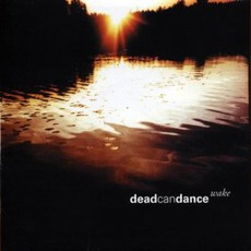 Wake mp3 Artist Compilation by Dead Can Dance