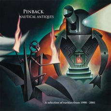 Nautical Antiques mp3 Artist Compilation by Pinback