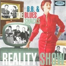 Reality Show mp3 Album by B.B. & The Blues Shacks