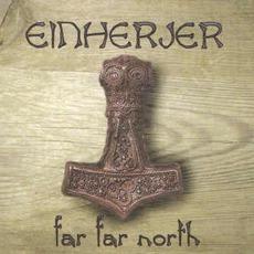 Far Far North