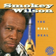 The Real Deal by Smokey Wilson