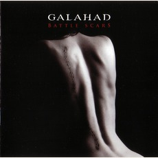 Battle Scars mp3 Album by Galahad