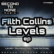 Levels EP by Filth Collins