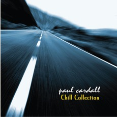 Chill Collection by Paul Cardall