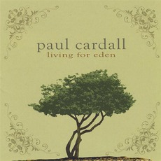 Living For Eden by Paul Cardall