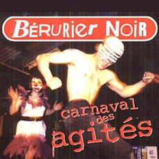 Carnaval Des Agités (Re-Issue)