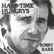 Hard Time Hungrys / The Winner... And Other Losers mp3 Artist Compilation by Bobby Bare