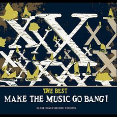 The Best: Make The Music Go Bang! by X