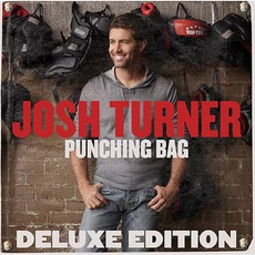 Punching Bag (Deluxe Edition) mp3 Album by Josh Turner