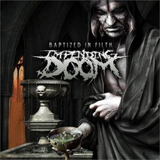 Baptized In Filth mp3 Album by Impending Doom
