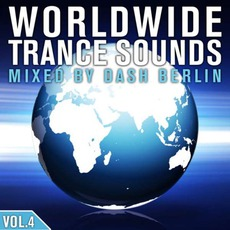 Worldwide Trance Sounds, Vol. 4: Mixed By Dash Berlin