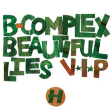 Beautiful Lies VIp / Little Oranges by B-Complex