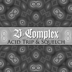 Acid Trip / Squelch