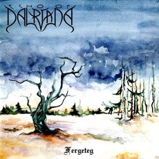 Fergeteg by Echo Of Dalriada