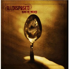 Burn Me Wicked mp3 Album by Illdisposed
