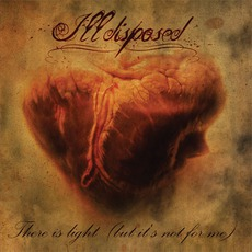 There Is Light (But It's Not For Me) mp3 Album by Illdisposed