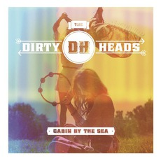 Cabin By The Sea (Deluxe Edition) mp3 Album by The Dirty Heads
