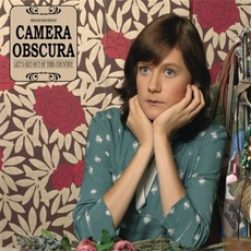 Let's Get Out Of This Country mp3 Album by Camera Obscura