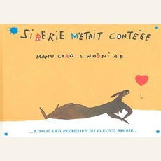 Sibérie M'Était Contéee (Limited Edition) mp3 Album by Manu Chao