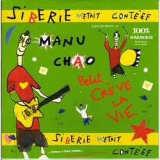 Sibérie M'Était Contéee mp3 Album by Manu Chao