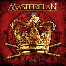 Time To Be King mp3 Album by Masterplan