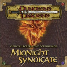 Dungeons & Dragons: Official Roleplaying Soundtrack by Midnight Syndicate