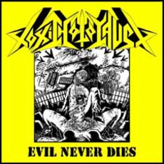 Evil Never Dies (Re-Issue)