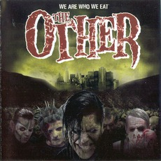 We Are Who We Eat mp3 Album by The Other