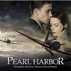 Pearl Harbor: Complete Motion Picture Soundtrack mp3 Soundtrack by Various Artists