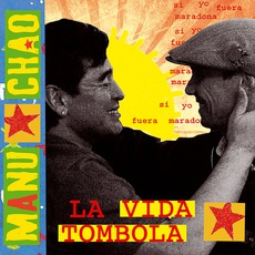 La VIda Tombola mp3 Single by Manu Chao