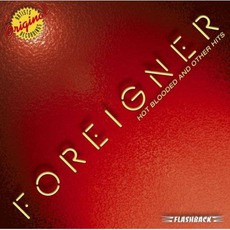 Hot Blooded And Other Hits mp3 Artist Compilation by Foreigner