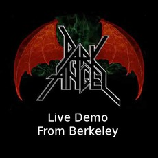 Live Demo From Berkeley by Dark Angel