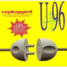 Replugged (France Edition) by U96