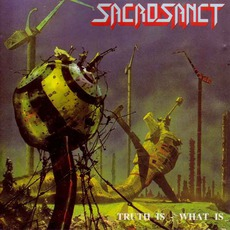 Truth Is - What Is mp3 Album by Sacrosanct