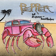 Pink Crustaceans And Good VIbrations mp3 Album by Pepper