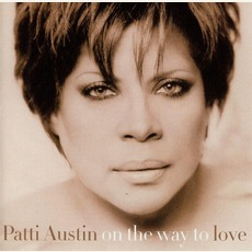 On The Way To Love by Patti Austin