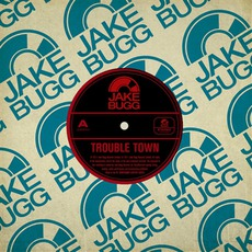 Trouble Town mp3 Single by Jake Bugg