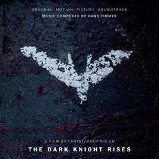 The Dark Knight Rises: Original Motion Picture Soundtrack (Deluxe Edition)
