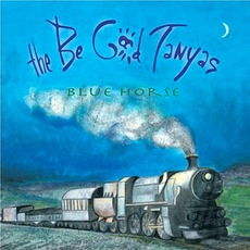 Blue Horse mp3 Album by The Be Good Tanyas