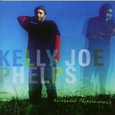 Slingshot Professionals mp3 Album by Kelly Joe Phelps