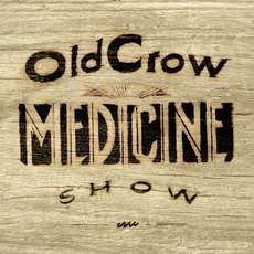 Carry Me Back mp3 Album by Old Crow Medicine Show