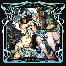 Blue Record (Deluxe Edition) mp3 Album by Baroness