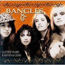 Glitter Years: Rarities And Gems by Bangles