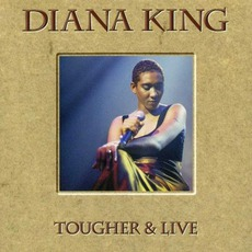 Tougher & Live by Diana King